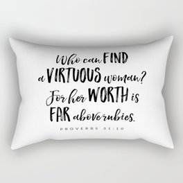 Proverbs 31:10 - Bible Verse Rectangular Pillow