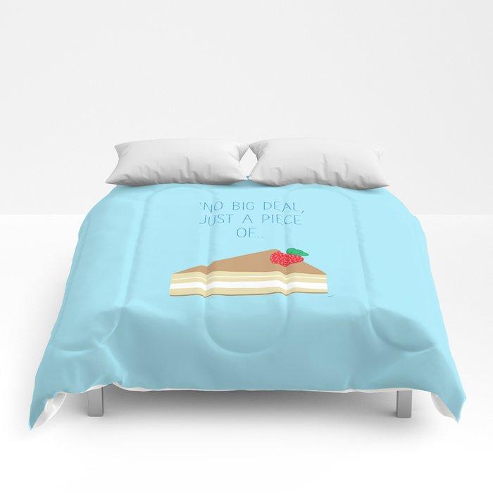 'Just piece of cake!' Comforters