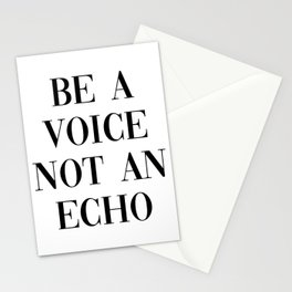 be a voice not an echo Stationery Cards
