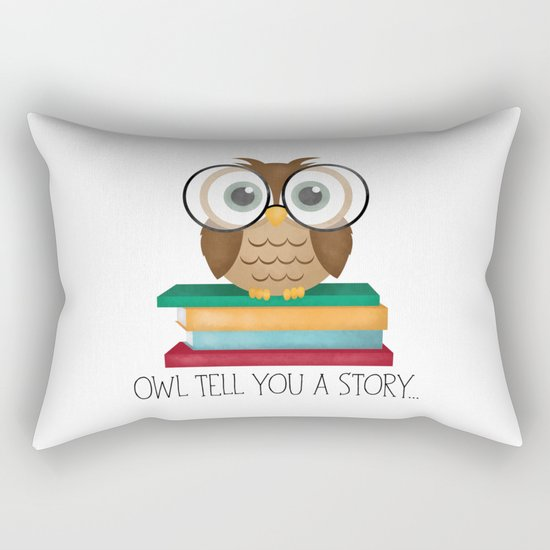 Owl Tell You A Story... Rectangular Pillow