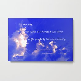 """""""Thunderclouds #16"""" with poem: Winds Of Friendship Metal Print"""