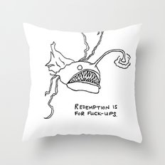 Redemption is for Fuck-Ups Throw Pillow