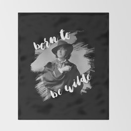 Born to be Wilde Throw Blanket