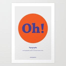 Oh! Typography Art Print