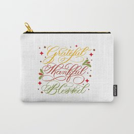 Grateful, Thankful, Blessed Carry-All Pouch