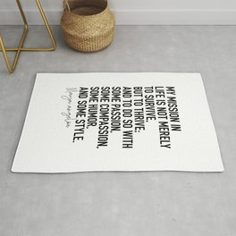 Maya Angelou Quote My Mission in Life Rug