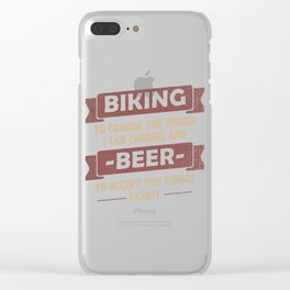 Biking to Change Beer To Accept Gift Clear iPhone Case