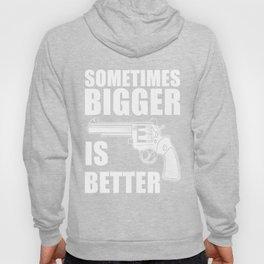 Sometimes Bigger Is Better Hoody