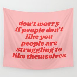 don't worry Wall Tapestry