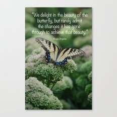 We delight in the beauty of the butterfly.... Canvas Print