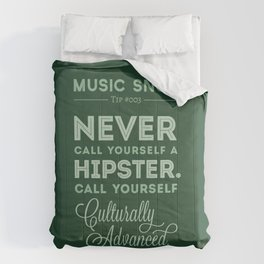 Never Call Yourself a Hipster — Music Snob Tip #003 Comforters