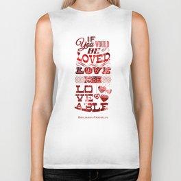 To Be Loved Biker Tank