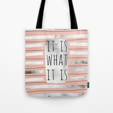 It Is What It Is (Peach) Tote Bag
