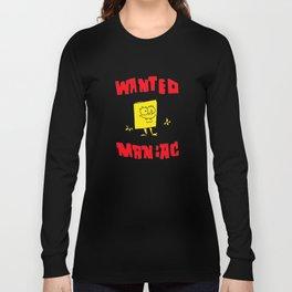 Wanted Maniac Long Sleeve T-shirt