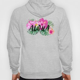 ALOHA - Tropical Flowers, Palm Leaves and Typography Hoody