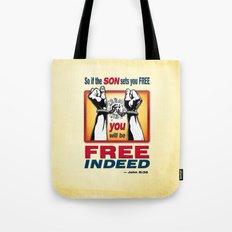 FREE INDEED! Tote Bag