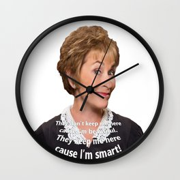 I'm Smart That's Why They Keep Me Wall Clock