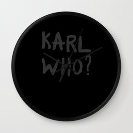 Karl Who Karl Lagerfeld Wall Clock