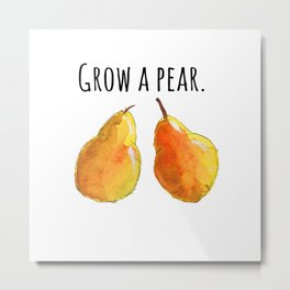 Grow a pear // Golden pears // Pear artwork // Pear kitchen decor // food pun Metal Print