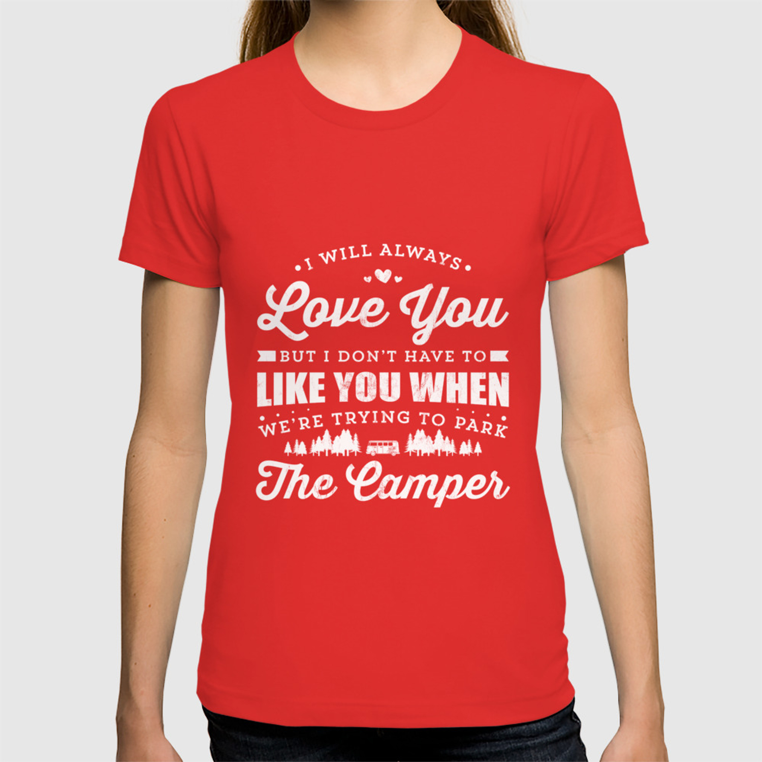 5b1718759 Funny Camping T-Shirt For Happy Camper T-shirt by noirty   Society6