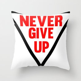 Never Give Up | Fitness & Bodybuilding Motivation Quote Throw Pillow