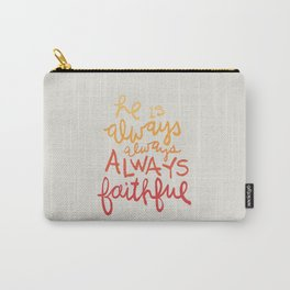 Always Faithful Carry-All Pouch