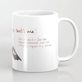 Magpie! - Yep That's Me! Coffee Mug