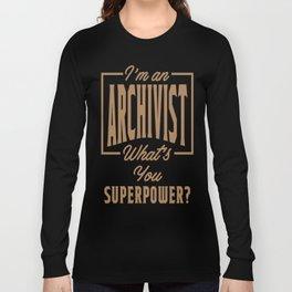 Archivist - Funny Job and Hobby Long Sleeve T-shirt