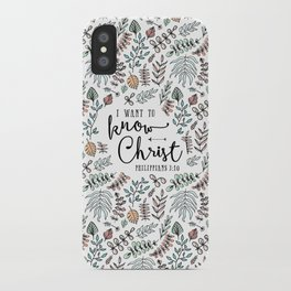 """""""I Want to Know Christ"""" Bible Verse - Color iPhone Case"""
