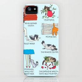 Things Cats Will Destroy iPhone Case