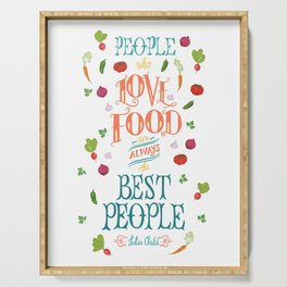 Julia Child Food Quote with Vegetables Serving Tray