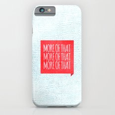 More of That iPhone 6s Slim Case