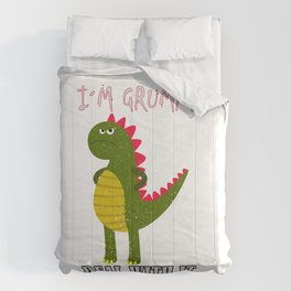 Dino Dinosaur I´m Grumpy Deal With It Comforters