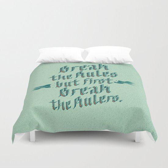 break the rules Duvet Cover