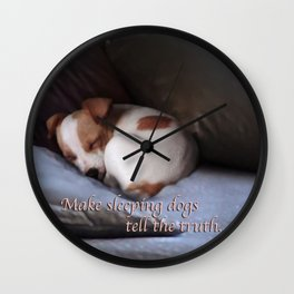 The Truth About Sleeping Dogs Wall Clock