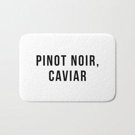 Pinot Noir, Caviar Bath Mat