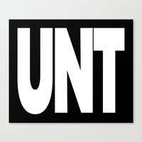 cunt Canvas Prints featuring UNT CUNT MUG by CreativeAngel