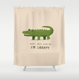 i'm snappy Shower Curtain