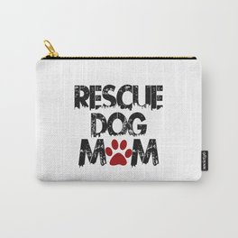 Rescue Dog Mom Carry-All Pouch