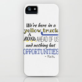 What's the Rush? - Keith iPhone Case