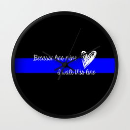 LEO Wife Thin Blue Line - Because he's mine I walk this line Wall Clock