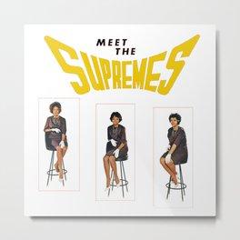 Meet The Supremes Metal Print