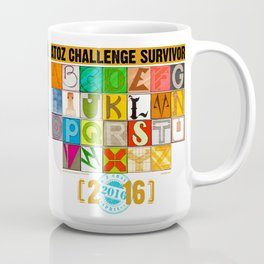 A to Z Challenge SURVIVOR [2016] - REFLECTIONS MUG Coffee Mug