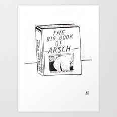 The Big Book Of Arse Art Print