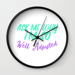 Chiropractor Gift Design Well Adjusted Design Wall Clock