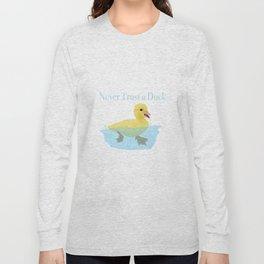 Never Trust a Duck - The Infernal Devices design Long Sleeve T-shirt