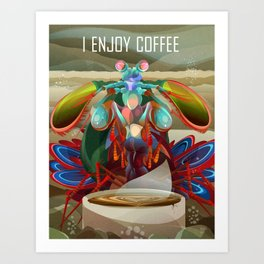 Rainbow Mantis Shrimp Enjoys Coffee Art Print