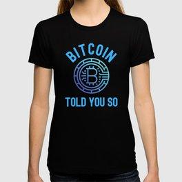 Bitcoin Investor Told You So  Plan B T-shirt