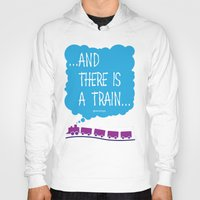 train Hoodies featuring TRAIN by Alberto Lamote de Grignon