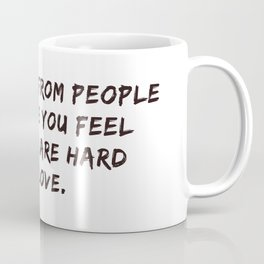 Stay Away #inspirational #minimalism #quotes Coffee Mug